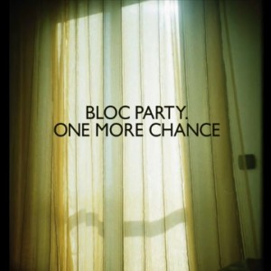 bloc-party-one-more-chance